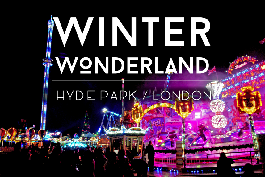 Winter Wonderland – Hyde Park, London