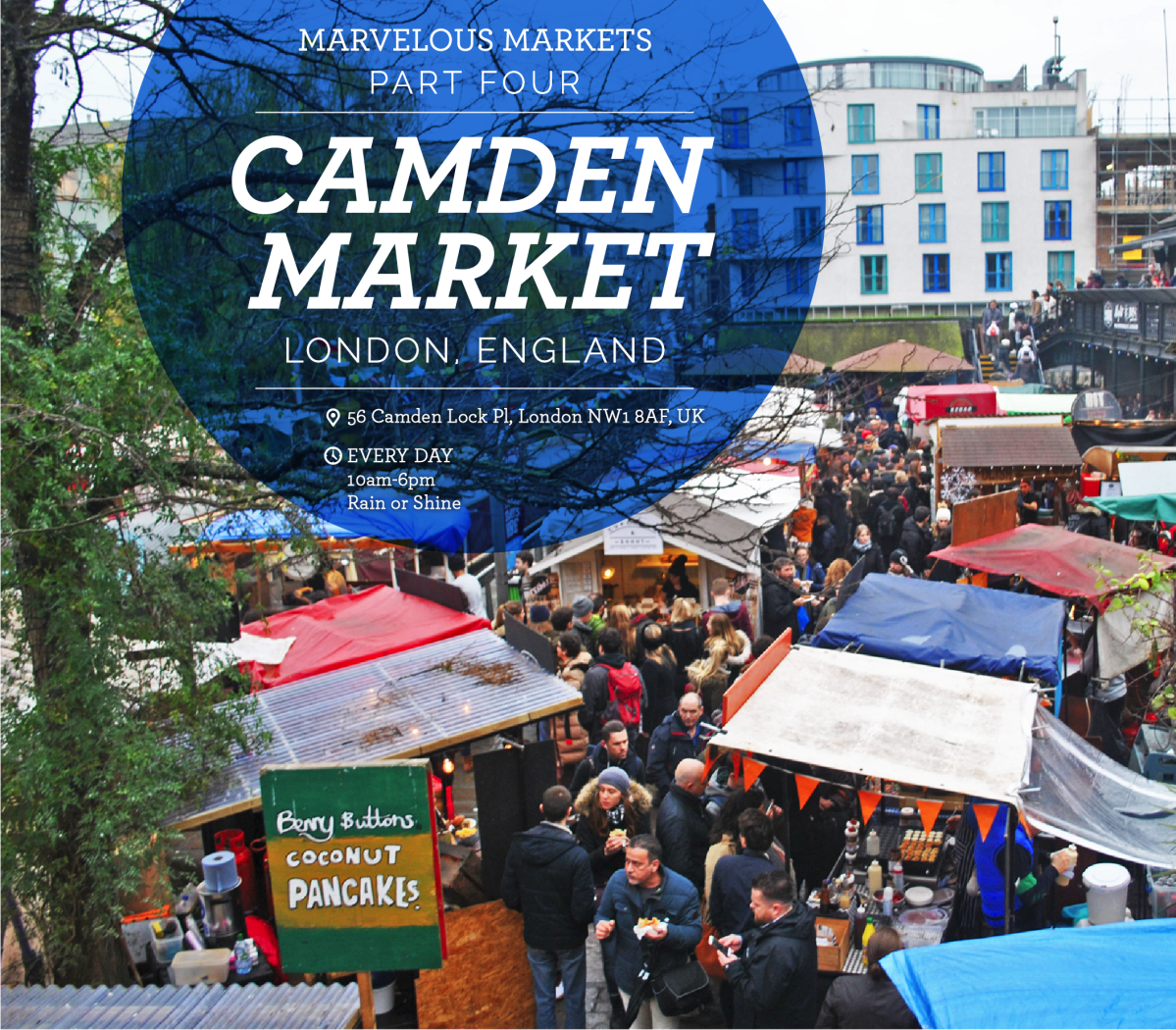 Marvelous Markets, pt. 4: Camden Market – London
