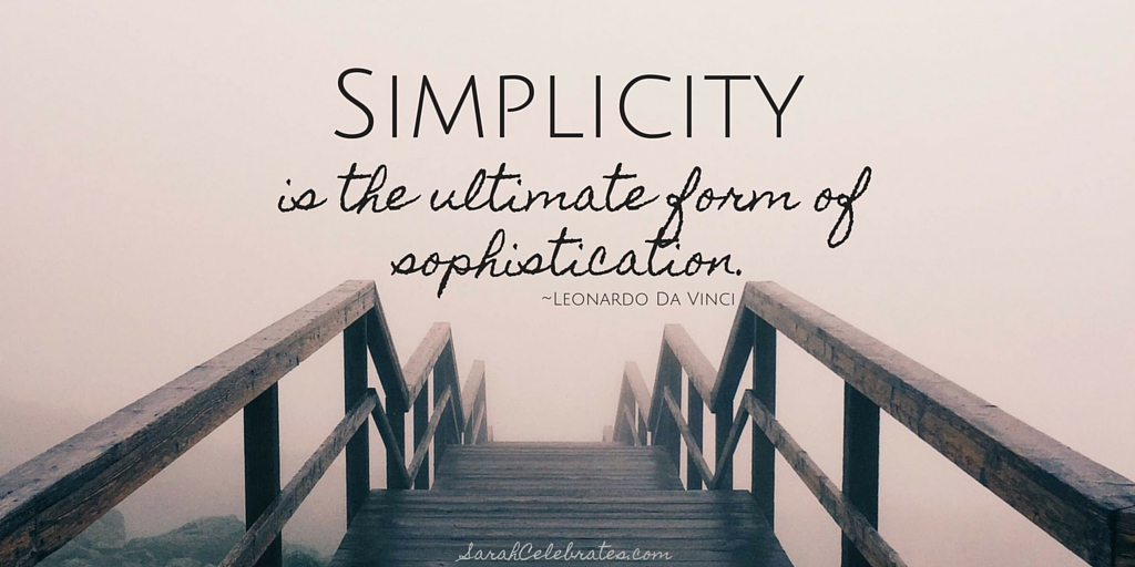Simplicity is Sophistication