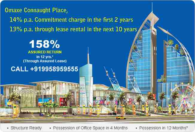 Omaxe Connaught Place 14 % Assured Return with 100% Money Back Offer in 7