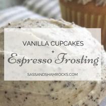 Vanilla Cupcakes + Espresso Frosting