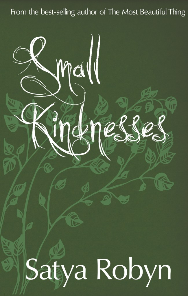 Small Kindnesses