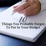 10 Things You Probably Forgot To Put In Your Budget