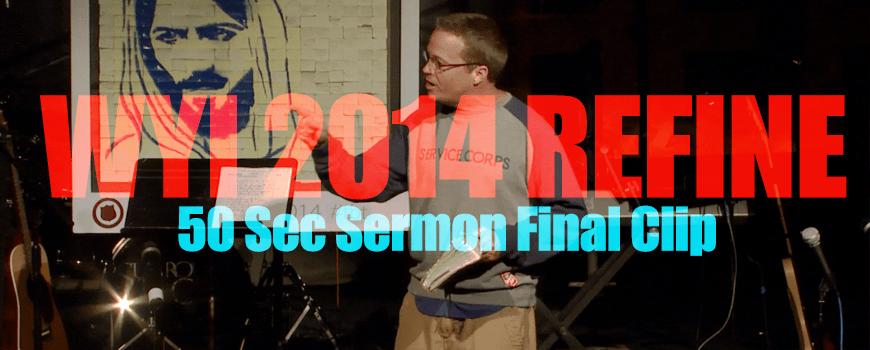 50 Sec Sermon 6 WYI 2014