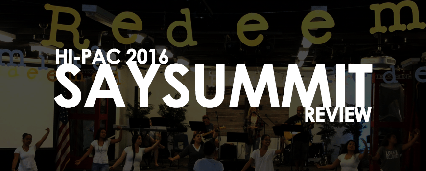 Hawaii Pacific Island SAYSUMMIT 2016 Review