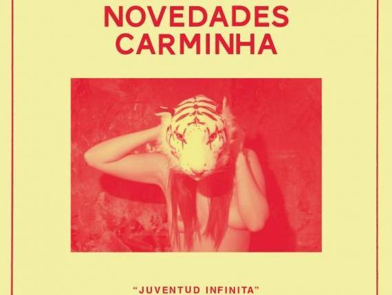 """Canción del día : Novedades Carminha – """"Juventud Infinita"""""""