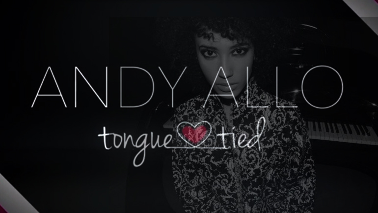 Andy Allo sort un nouveau single Tongue Tied