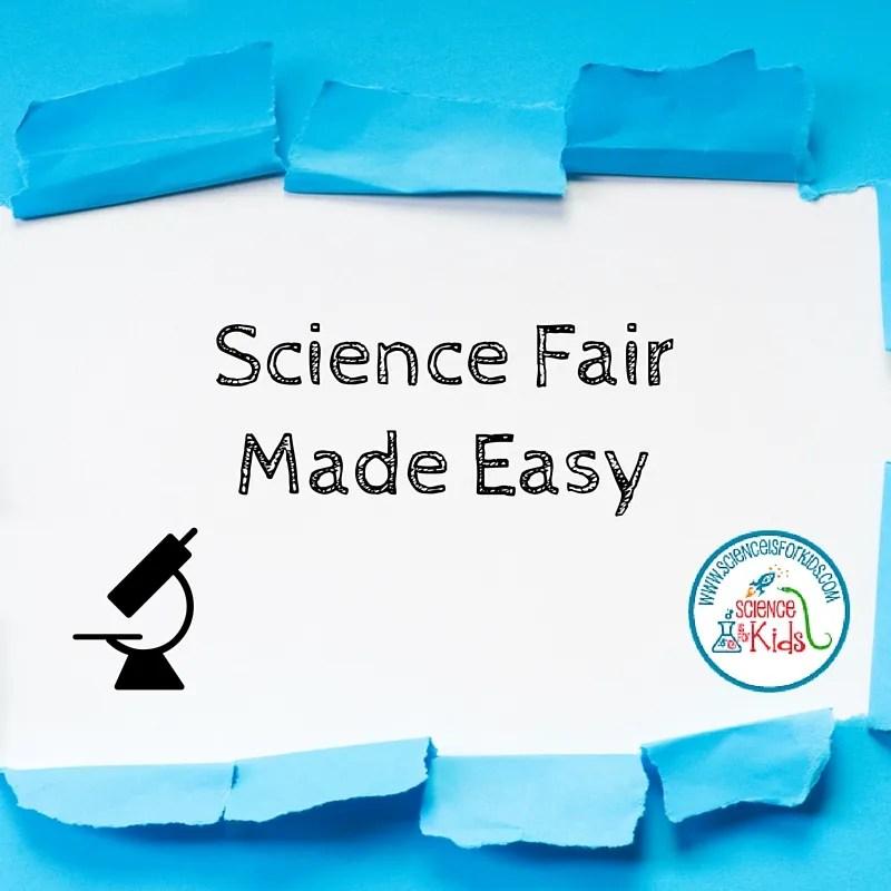 Science Fair Tips and Ideas