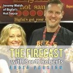 Firecast Podcast Episode #56 – Jeremy Walsh of Bigfat's Hot Sauce