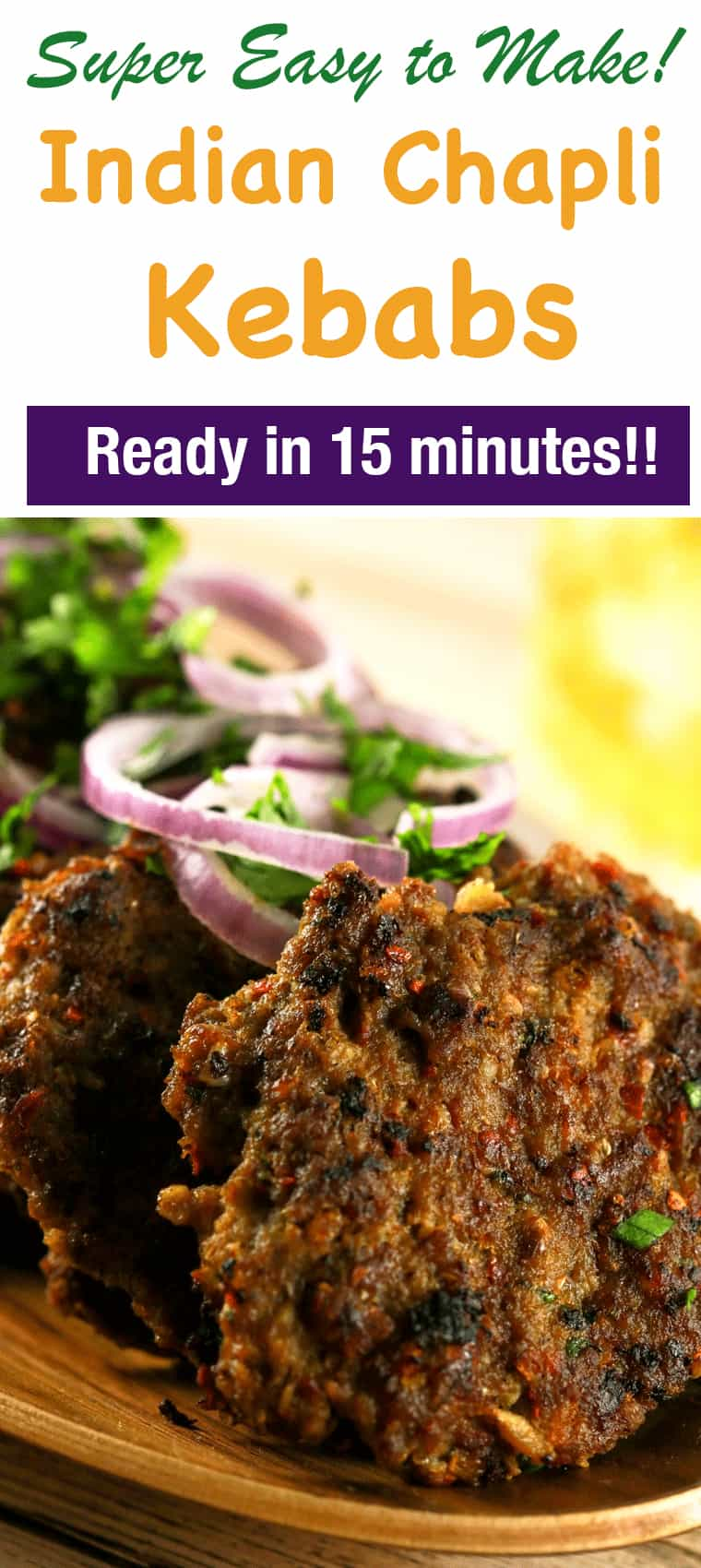 Spicy Indian Chapli Kebabs - These spicy Indian Chapli Kebabs will leave you wanting more! They're super delicious doesn't require any ingredients that are difficult to find! And what's even better is that you can make these in under 20 minutes!!   ScrambledChefs.com