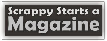 Scrappy Starts a Magazine