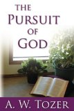 The Pursuit of God by Tozer