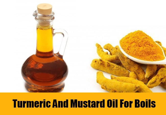 Turmeric And Mustard Oil For Boils