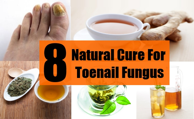 8 Natural Cure For Toenail Fungus