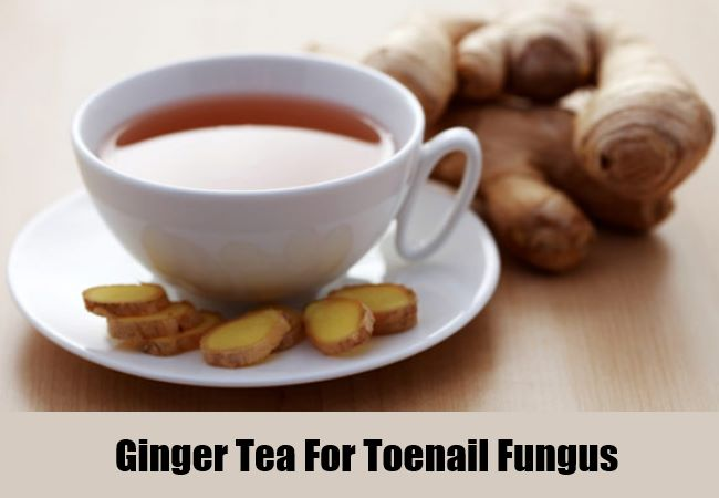 Ginger Tea For Toenail Fungus