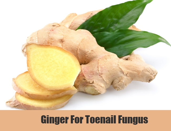 Ginger For Toenail Fungus