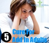 5 Cure For ADD In Adults