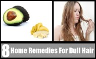 8 Valuable Home Remedies For Dull Hair