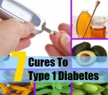 7 Cures To Type 1 Diabetes