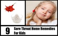 Top 9 Sore Throat Home Remedies For Kids