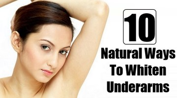 Natural Ways To Whiten Underarms