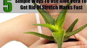 5 Simple Ways To Use Aloe Vera To Get Rid Of Stretch Marks Fast