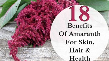 Benefits Of Amaranth For Skin, Hair And Health