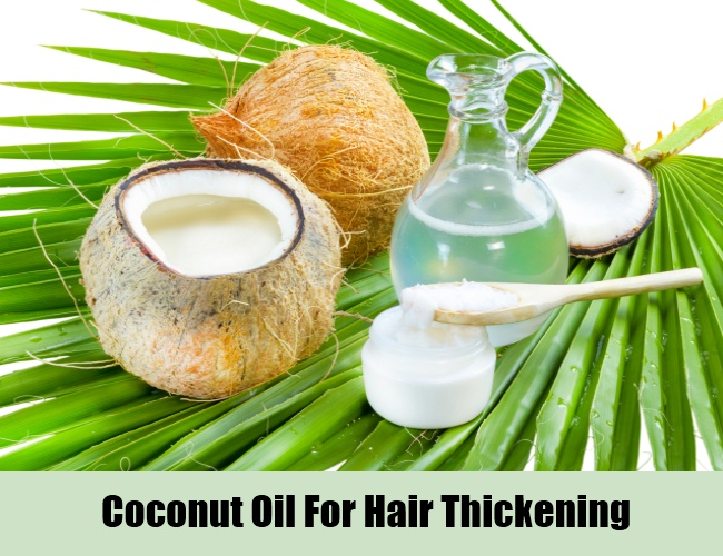 Coconut Oil For Hair Thickening