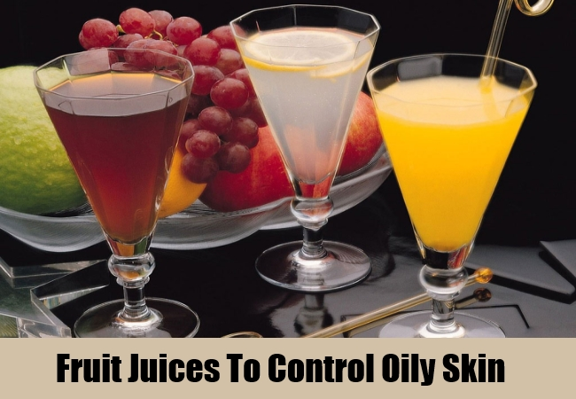 Fruit Juices To Control Oily Skin