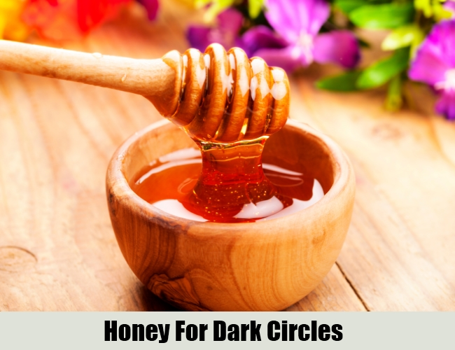 Honey For Dark Circles