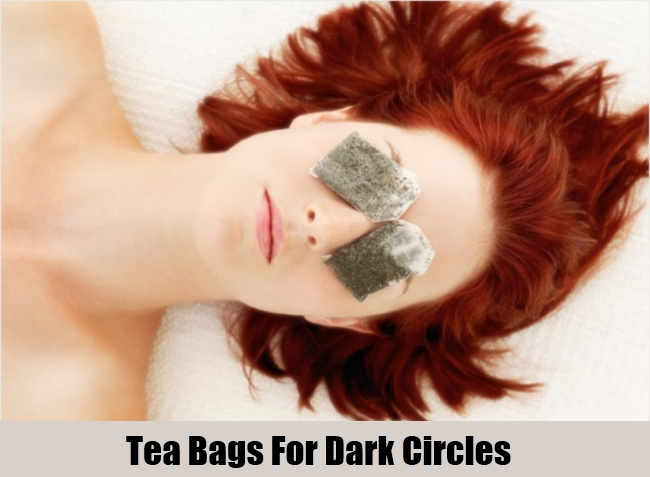 Tea Bags For Dark Circles