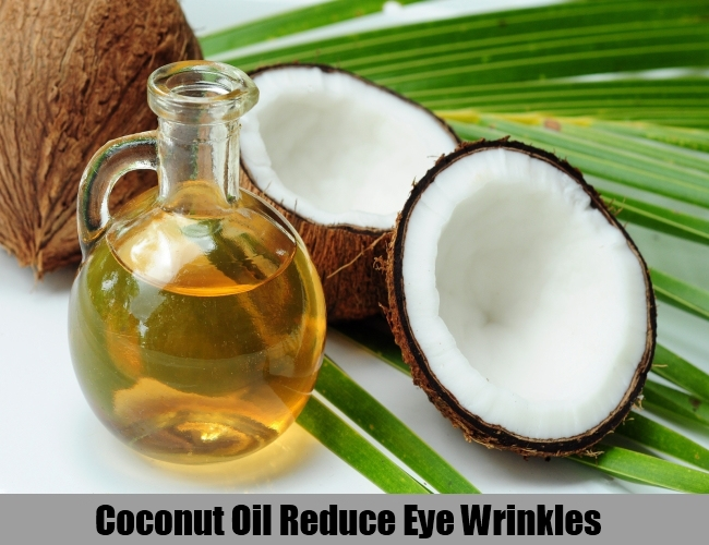 Coconut Oil Reduce Eye Wrinkles