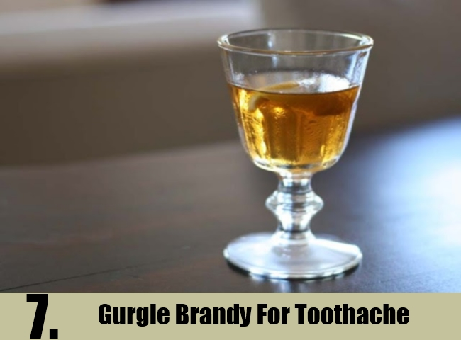 Gurgle Brandy For Toothache