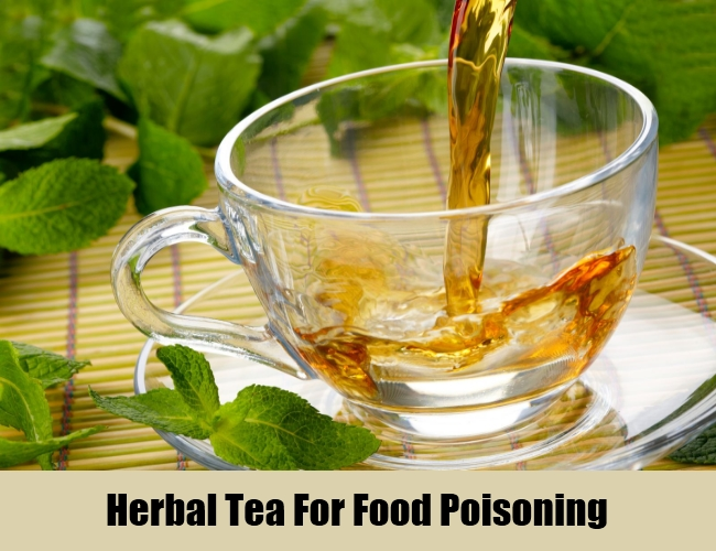 Herbal Tea For Food Poisoning