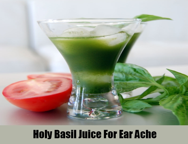 Holy Basil Juice For Ear Ache