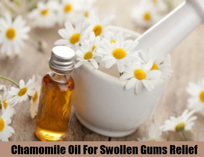 Chamomile Oil For Swollen Gums Relief