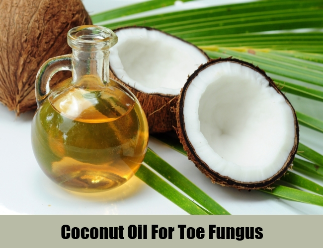 Coconut Oil For Toe Fungus