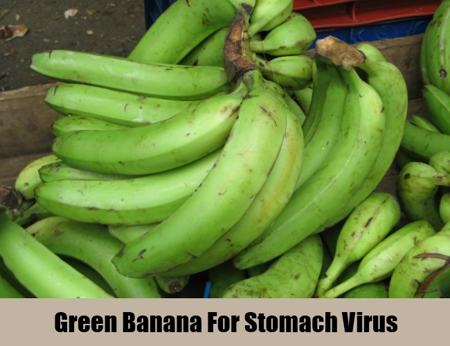 Green Banana For Stomach Virus