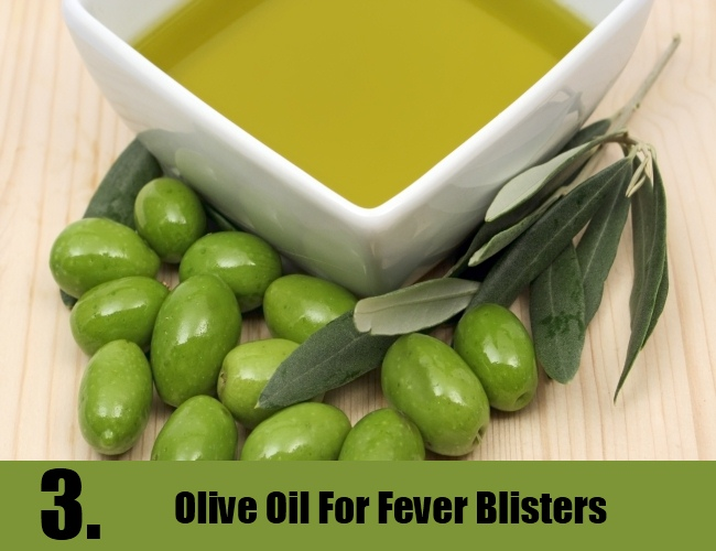 Olive Oil For Fever Blisters