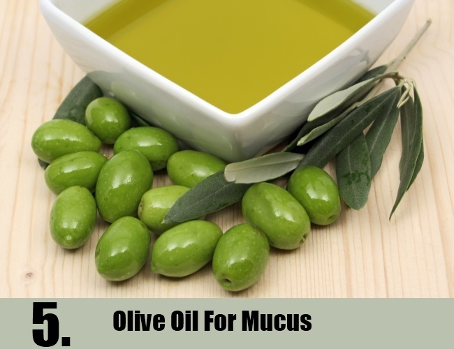 Olive Oil For Mucus