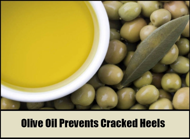 Olive Oil Prevents Cracked Heels