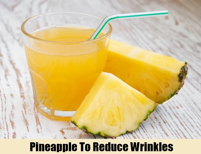 Pineapple To Reduce Wrinkles