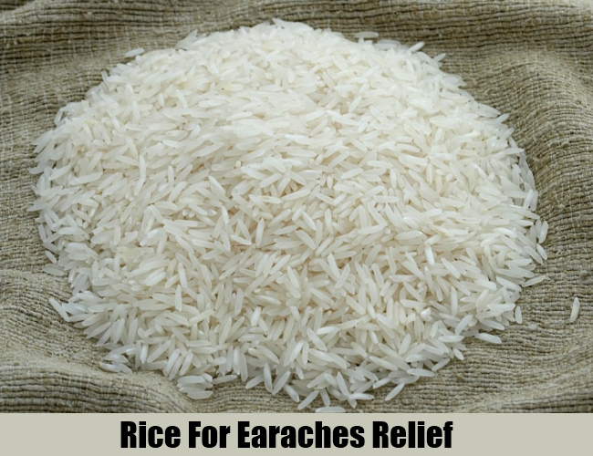 Rice For Earaches Relief
