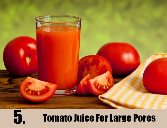 Tomato Juice For Large Pores