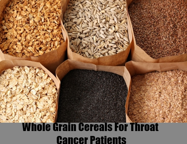 Whole Grain Cereals For Throat Cancer Patients