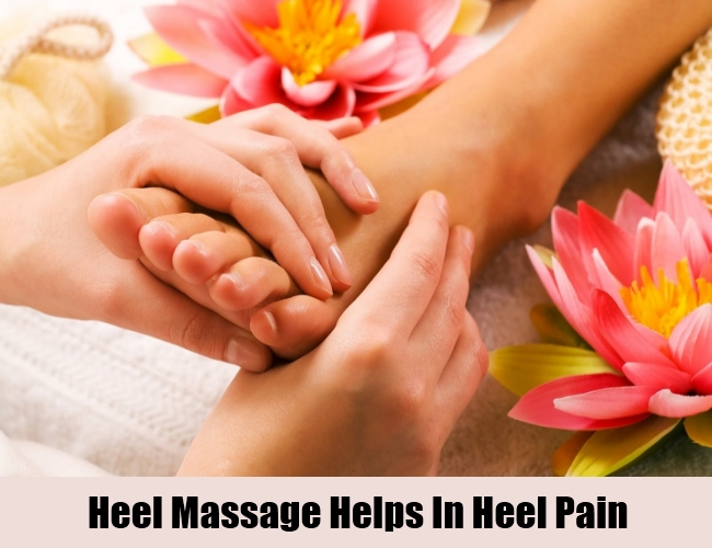Heel Massage Helps In Heel Pain