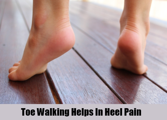 Toe Walking Helps In Heel Pain