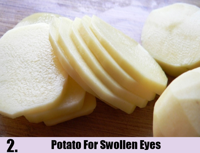 Potato For Swollen Eyes