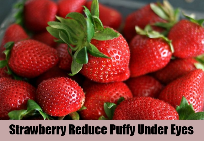 Strawberry Reduce Puffy Under Eyes