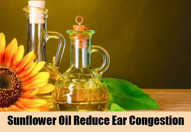 Sunflower Oil Reduce Ear Congestion